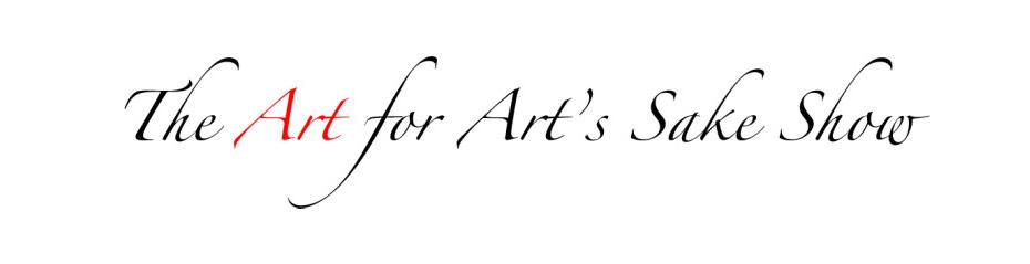 Art for Art's Sake Show